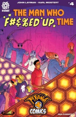 THE MAN WHO F#&%ED UP TIME #4 (2020) VF/NM AFTERSHOCK